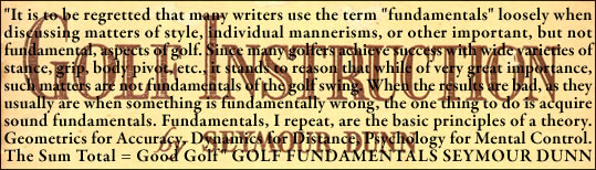 A Theory Sure To Gicve Results Golf Fundamentals Seymour Dunn
